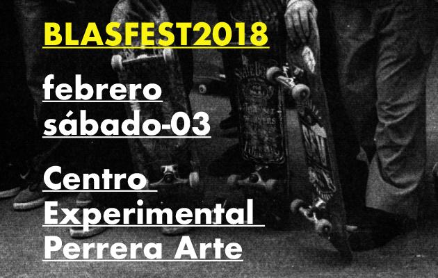 Blasfest 2018, presentado por Perrera Arte / fotografía: Felipe Muñoz